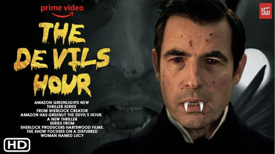The Devil's Hour - Movie (2021) | Amazon, Release Date, Cast, Dracula & Sherlock Producer, New film