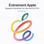 Conférence Apple les produits présentés ce mardi 20 avril ?