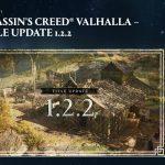 Assassin's Creed Valhalla : mise à jour 1.2.2. De nouveaux défis et bien plus encore !