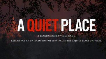 Un endroit tranquille aura son propre jeu. Un studio renommé à la tête du projet