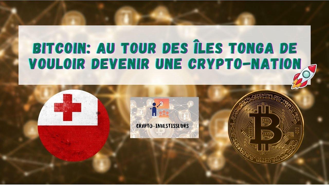 Le Bitcoin a cours légal à Tonga, un plus pour le BTC !!